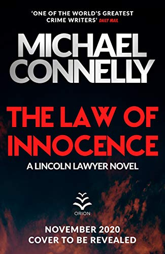 The Law of Innocence: The Brand New Lincoln Lawyer Thriller (Ballard & Bosch 1 Book 23) (English Edition)