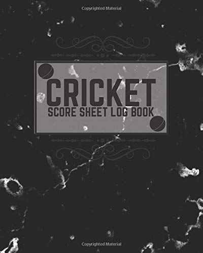 "Cricket Score Sheet Log Book: Game Record Book Journal, Score Keeper, Fouls, Scoring Sheet, Outdoor Games recorder Notebook Gifts for Friends, Family, ... 10"", 120 pages. (Cricket Logbook, Band 39)"
