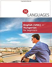 English (USA) - Hungarian for beginners: A Book In 2 Languages (Multilingual Edition)