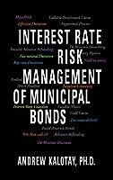 Interest Rate Risk Management of Municipal Bonds