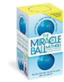 Best Ball Balls - The Miracle Ball Method, Revised Edition: Relieve Your Review
