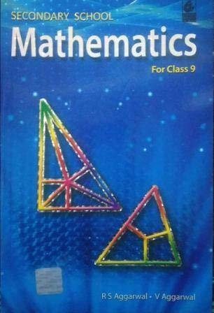 RS Aggarwal Mathematcs Class 9 CBSE (2020-2021 Examination)