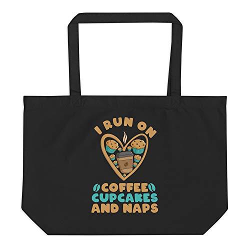 I Run On Coffee Cupcakes and Naps Tragetasche, Weiá (schwarz), Einheitsgröße