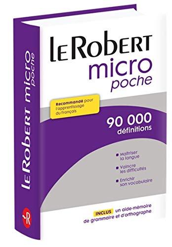 Le petit Robert micro poche: Dictionnaire d'apprentissage du français