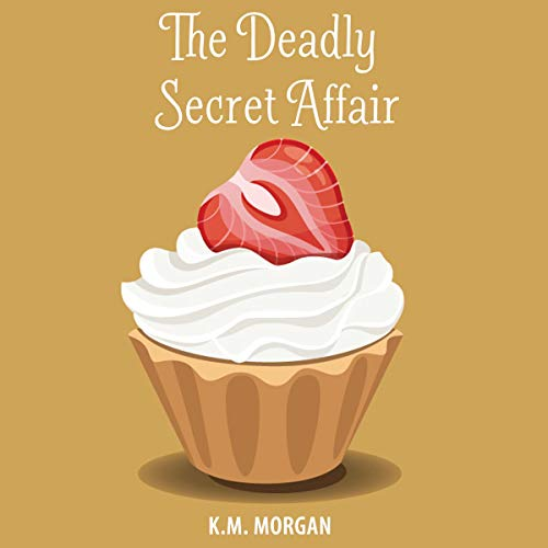 The Deadly Secret Affair cover art