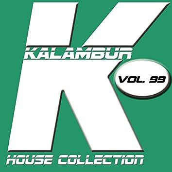 Kalambur House Collection Vol. 99