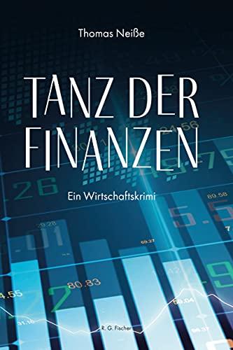 Tanz der Finanzen: Ein Wirtschaf...