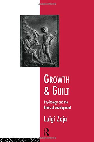 Growth and Guilt: Psychology and the Limits of Development (Studies; 13)