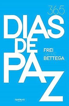 365 dias de paz por [Jaime Bettega]