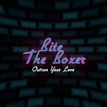 Outrun Your Love