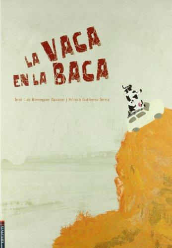 La vaca en la baca (Álbumes ilustrados)