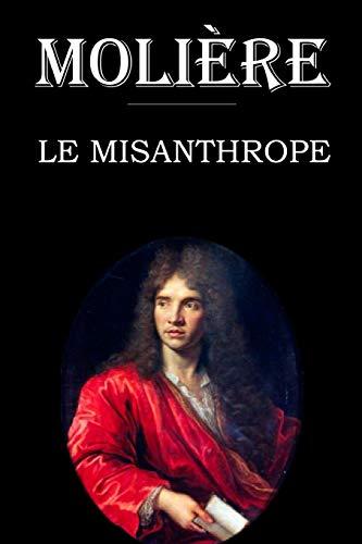 Le Misanthrope: édition intégrale et annotée
