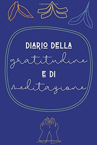 Diario della gratitudine e di meditazione: diario 5 minuti al giorno con ruota delle emozioni inclusa   Quaderno della gratitudine   Diario della gratitudine da compilare, libro della gratitudine