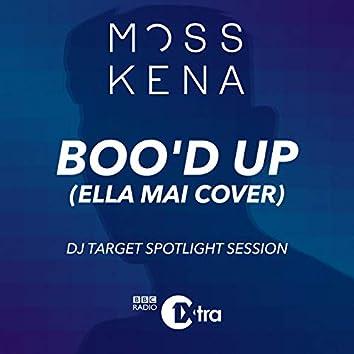 Boo'd Up (Ella Mai Cover) [DJ Target Spotlight Session]