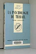 La psychologie du travail (Que sais-je?) (French Edition)