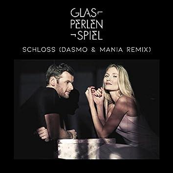 Schloss (Dasmo & Mania Remix)