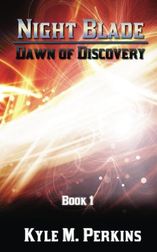 Dawn of Discovery (Night Blade Book 1) (English Edition)