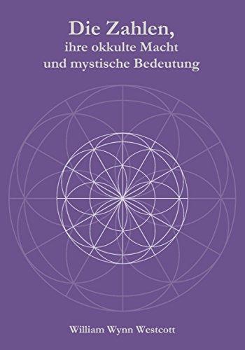 Die Zahlen, ihre okkulte Macht und mystische Bedeutung