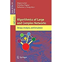 Algorithmics of Large and Complex Networks: Design Analysis and Simulation (Lecture Notes in Computer Science)【洋書】 [並行輸入品]
