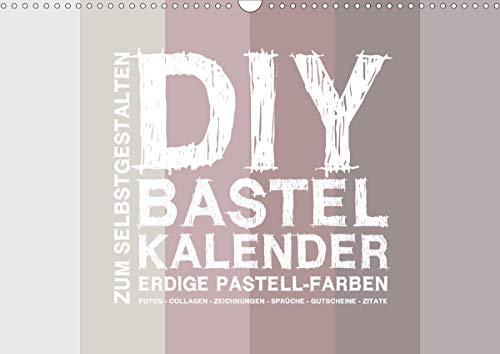 DIY Bastel-Kalender -Erdige Pastell Farben- Zum Selbstgestalten (Wandkalender 2021 DIN A3 quer)