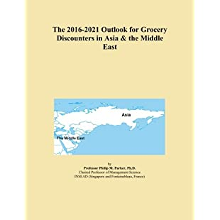 Customer reviews The 2016-2021 Outlook for Grocery Discounters in Asia & the Middle East