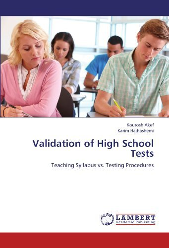 [(Validation of High School Tests)] [Author: Kourosh Akef] published on (July, 2012)