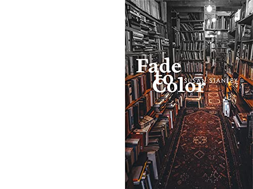 Fade to Color (English Edition)