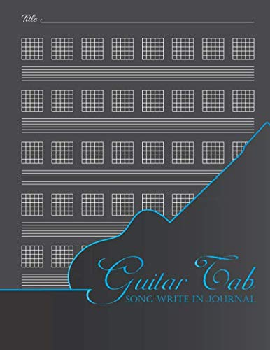 Guitar Tab Song Write in Journal: Guitar Tablature and Chord Manuscript paper for All Musicians, Guitar tab Diary for notes record dump of your musical