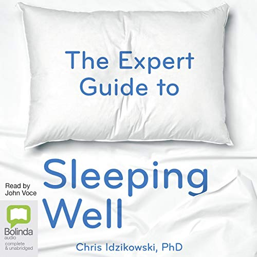 The Expert Guide to Sleeping Well cover art