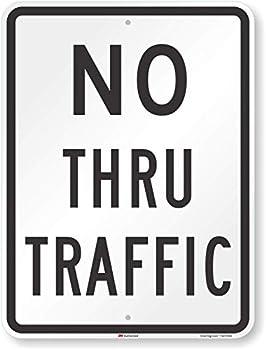 SmartSign - T1-1021-HI_18x24 No Thru Traffic Sign By | 18  x 24  3M High Intensity Grade Reflective Aluminum Black on White