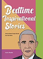 Bedtime Inspirational Stories: Famous Black People Stories from the World