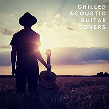 Chilled Acoustic Guitar Covers