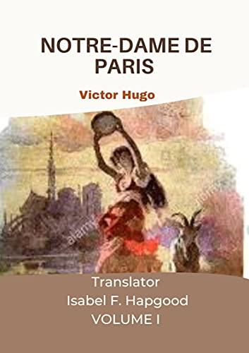 NOTRE-DAME DE PARIS by Victor Hugo (Illustrated) (English Edition)