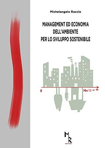 Management ed economia dell'ambiente per lo sviluppo sostenibile