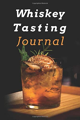Whiskey Tasting Journal: Bourbon Lovers Keep Records of their Great Experiences