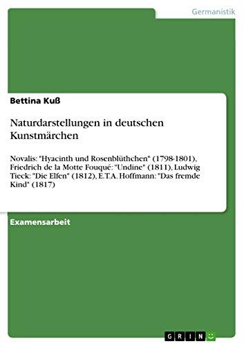 Naturdarstellungen in deutschen Kunstmärchen: Novalis: