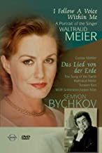 I Follow a Voice Within Me: A Portrait of the Singer Waltraud Meier