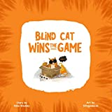 Blind Cat Wins The Game
