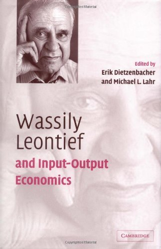 Wassily Leontief and Input-Output Economics (English Edition)