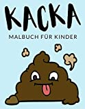 Kacka Malbuch Für Kinder: Kacka Malbücher Für Kinder, Kawaii Kackhaufen Emoji, Kack Malbuch, Kacken Malbuch Für Kinder, Über 30 Seiten zum Ausmalen, ... im Alter von 4-8 Jahren und älter - 🔥 ✅ 🇩🇪