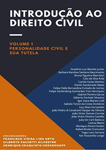 Introdução ao Direito Civil: personalidade civil e sua tutela