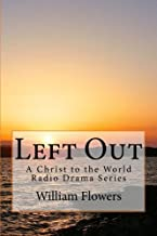 Left Out: A Christ to the World Radio Drama Series: 1