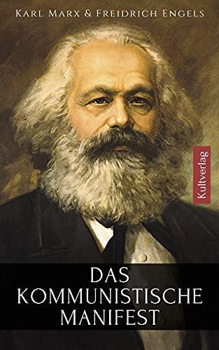Das kommunistische Manifest Karl Marx: Marx Manifest