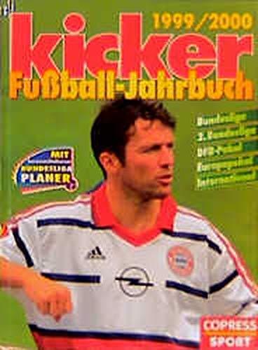 Kicker Fussball-Jahrbuch 1999/2000: Bildband und Bundesliga-Planer zusammen