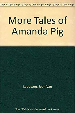 More Tales of Amanda Pig