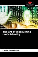 The art of discovering one's identity