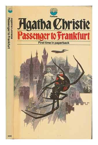 Passenger to Frankfurt : An Extravaganza