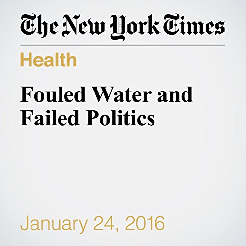 Fouled Water and Failed Politics audiobook cover art