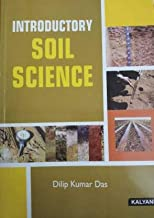 INTRODUCTORY SOIL SCIENCE (English, Paperback, DILIP KUMAR DAS)2020
