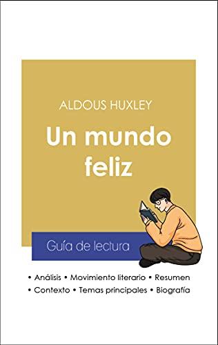 Guía de lectura Un mundo feliz (análisis literario de referencia y resumen completo)